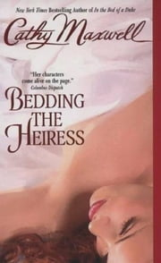 Bedding the Heiress ebook by Cathy Maxwell