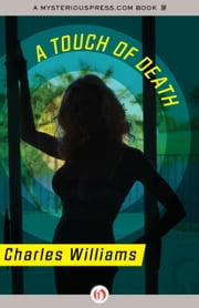 A Touch of Death ebook by Charles Williams