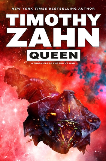 Queen - A Chronicle of the Sibyl's War ebook by Timothy Zahn
