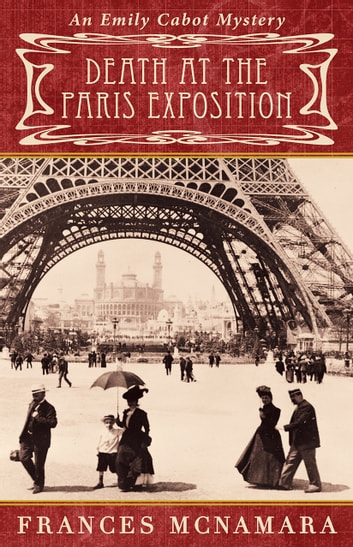 Death at the Paris Exposition ebook by Frances McNamara