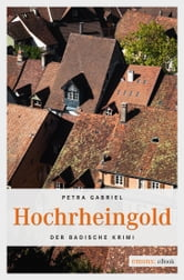Hochrheingold ebook by Petra Gabriel