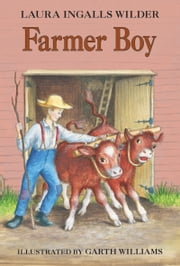 Farmer Boy ebook by Laura Ingalls Wilder,Garth Williams