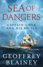 Sea of Dangers ebook by
