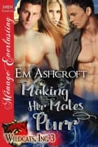 Making Her Mates Purr ebook by Em Ashcroft