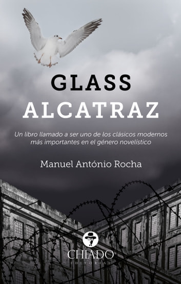 Glass Alcatraz ebook by Manuel António Rocha