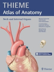 Neck and Internal Organs (THIEME Atlas of Anatomy) ebook by Michael Schuenke,Erik Schulte,Udo Schumacher