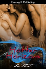 Hotter Horizons ebook by JC Szot