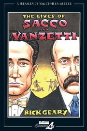 The Lives of Sacco & Vanzetti ebook by Geary, Rick