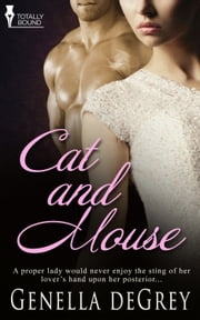 Cat and Mouse ebook by Genella  DeGrey