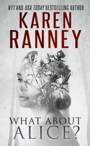 What About Alice? ebook by Karen Ranney