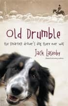 Old Drumble ebook by Jack Lasenby