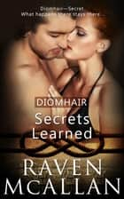 Secrets Learned ebook by Raven McAllan