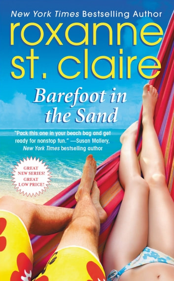 Barefoot in the Sand ebook by Roxanne St. Claire