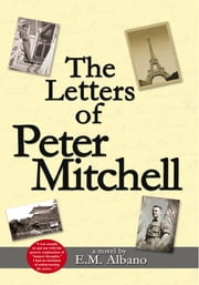 The Letters of Peter Mitchell ebook by E. M. Albano