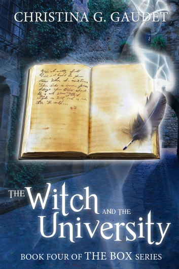 The Witch and the University (The Box book 4) ebook by Christina G. Gaudet