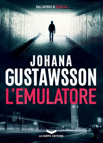 L'EMULATORE eBook by Johana Gustawsson