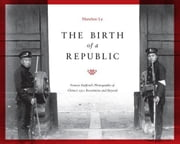 The Birth of a Republic ebook by Lu, Hanchao