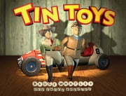 Tin Toys ebook by Bruce Whatley