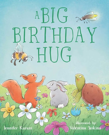 A Big Birthday Hug ebook by Jennifer Kurani