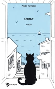Smoky (version française) ebook by Alain Seyfried