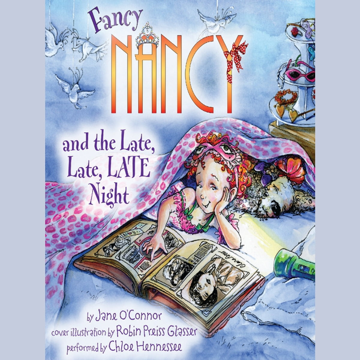 Fancy Nancy and the Late, Late, LATE Night Audiobook by Jane O'Connor -  9780062213334 | Rakuten Kobo