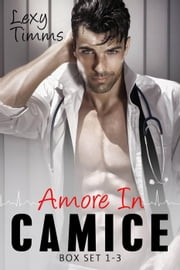 Saving Forever - Amore In Camice Box Set (#1-3) - Saving Forever - Amore In Camice ebook by Lexy Timms
