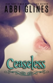 Ceaseless ebook by Abbi Glines