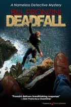 Deadfall eBook by Bill Pronzini