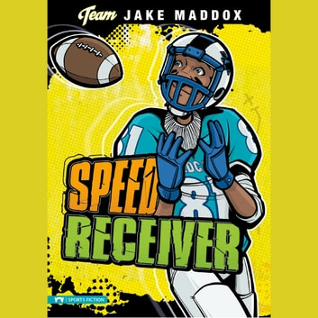 Speed Receiver audiobook by Jake Maddox