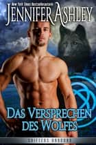 Das Versprechen des Wolfes eBook by Jennifer Ashley