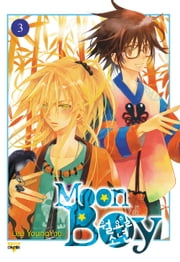 Moon Boy, Vol. 3 ebook by Lee Young-You