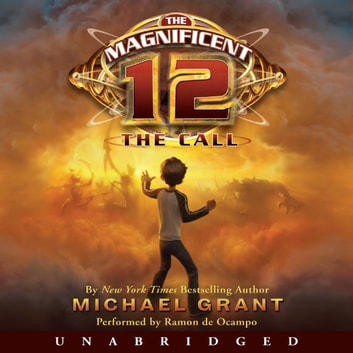 The Magnificent 12: The Call audiobook by Michael Grant