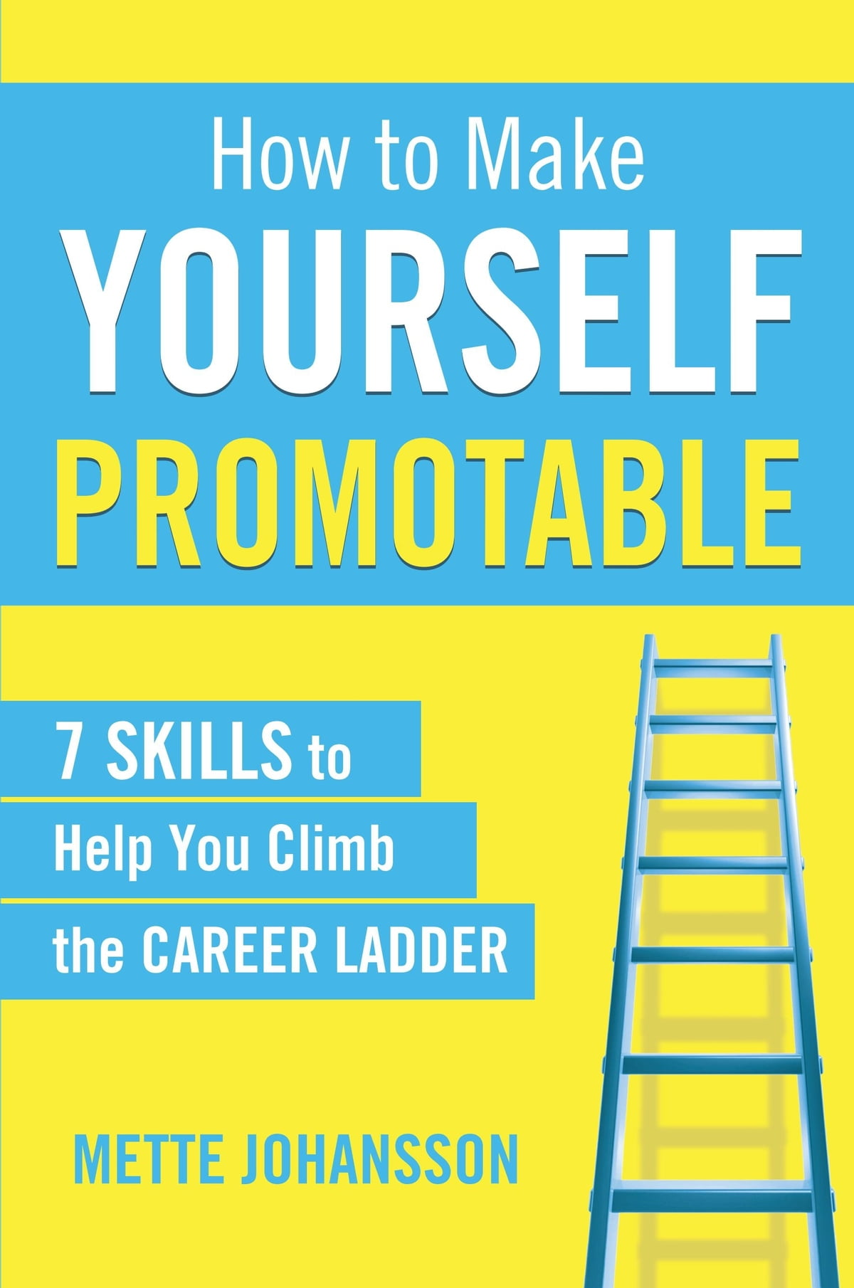 How to make yourself promotable ebook by mette johansson how to make yourself promotable ebook by mette johansson 9789813170049 rakuten kobo fandeluxe PDF
