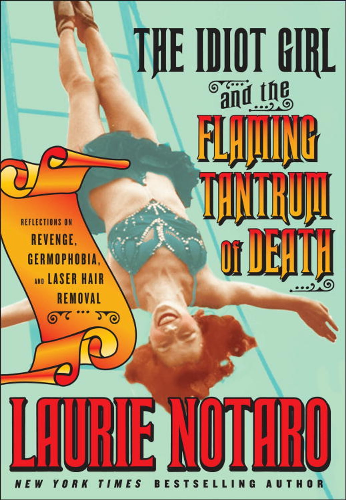 The idiot girl and the flaming tantrum of death ebook by laurie the idiot girl and the flaming tantrum of death ebook by laurie notaro 9780345507181 rakuten kobo fandeluxe Document