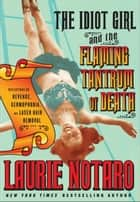 The Idiot Girl and the Flaming Tantrum of Death ebook by Laurie Notaro