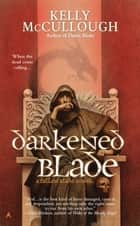 Darkened Blade eBook by Kelly McCullough