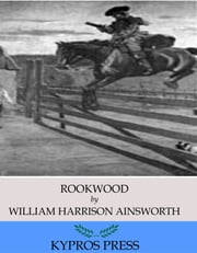 Rookwood ebook by William Harrison Ainsworth