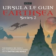 Earthsea: Series 2 - A BBC Radio 4 full-cast dramatisation luisterboek by Ursula le Guin