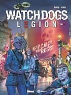 Watch Dogs Legion - Tome 01 - Underground Resistance ebook by Sylvain Runberg, Gabriel Germain