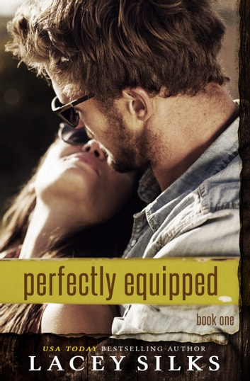 Perfectly Equipped ebook by Lacey Silks
