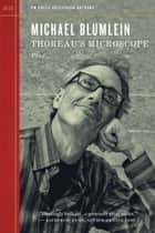 Thoreau's Microscope ebook by Michael Blumlein