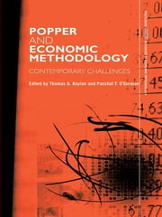 Popper and Economic Methodology - Contemporary Challenges ebook by Thomas Boylan,Paschal O'Gorman