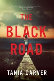 The Black Road: A Novel ebook by Tania Carver