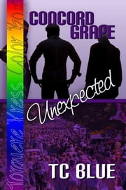 Concord Grape: Unexpected ebook by Blue, TC