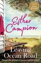 Leaving Ocean Road ebook by Esther Campion