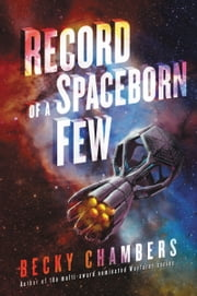 Record of a Spaceborn Few ebook by Becky Chambers