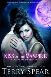 Kiss of the Vampire ebook by Terry Spear