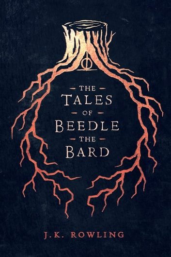 The Tales of Beedle the Bard ekitaplar by J.K. Rowling