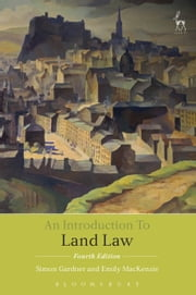 An Introduction to Land Law ebook by Simon Gardner,Emily MacKenzie