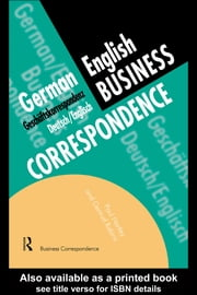 German/English Business Correspondence - Geschaftskorrespondenz Deutsch/Englisch ebook by Paul Hartley,Gertrud Robins
